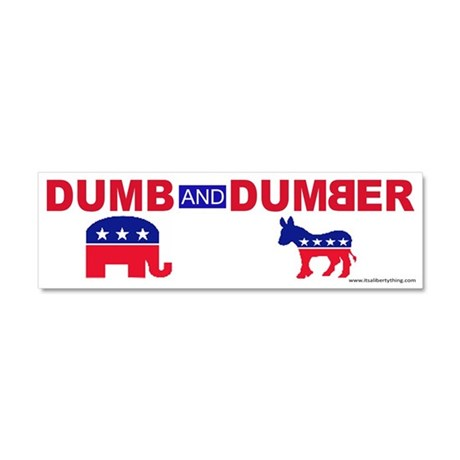 dumb and dumber car magnet 10 x 3 by itsalibertything. Black Bedroom Furniture Sets. Home Design Ideas