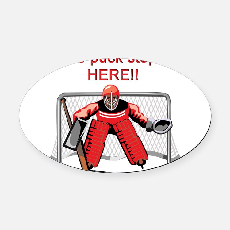the-puck-stops-here.png Oval Car Magnet