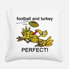 football and turkey, perfect.jpg Square Canvas Pil