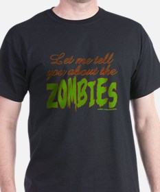 About The ZOMIES T-Shirt
