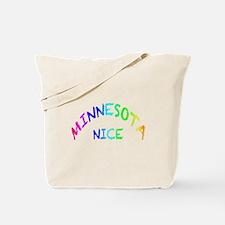 Minnesota Nice r Tote Bag