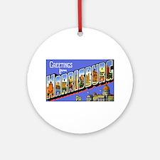 Harrisburg Pennsylvania Greetings Ornament (Round)