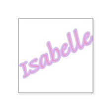 "isabelle copy.jpg Square Sticker 3"" x 3"""