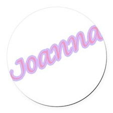 joanna copy.jpg Round Car Magnet