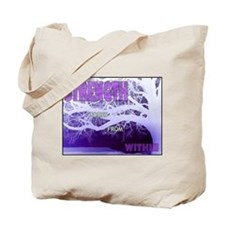 Strenght Comes From Within 2 Tote Bag