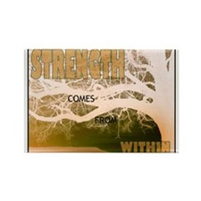 Strength Comes From Within Rectangle Magnet