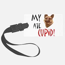 my-shepard-ate-cupid.png Luggage Tag