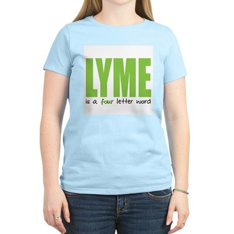 Lyme Is A 4 Letter Word T-Shirt
