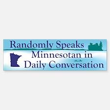 Random Minnesotan II Bumper Bumper Bumper Sticker