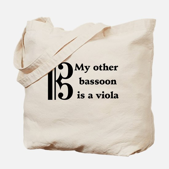 My Other Bassoon Is A Viola Tote Bag
