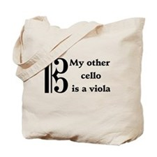 My Other Cello Is A Viola Tote Bag