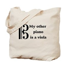 My Other Piano Is A Viola Tote Bag