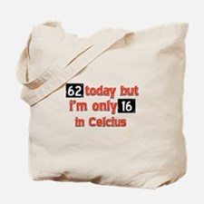62 year old designs Tote Bag