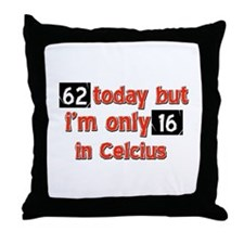 62 year old designs Throw Pillow