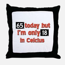 65 year old designs Throw Pillow