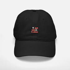 75 year old designs Baseball Hat