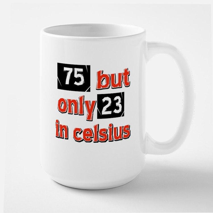 75 year old designs Mug