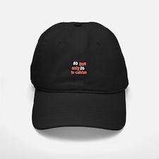 80 year old designs Baseball Hat