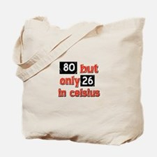 80 year old designs Tote Bag