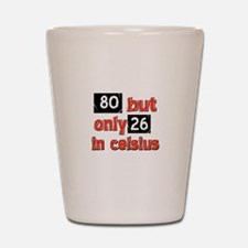 80 year old designs Shot Glass