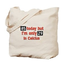 85 year old designs Tote Bag