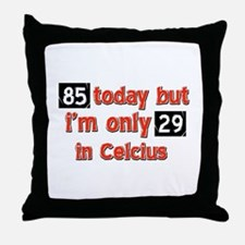 85 year old designs Throw Pillow