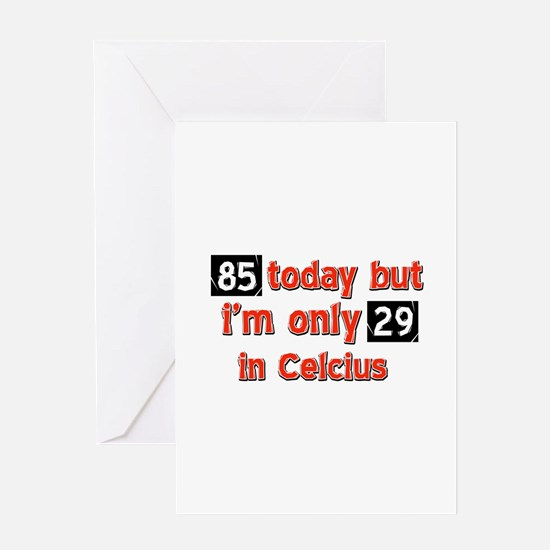 85 year old designs Greeting Card