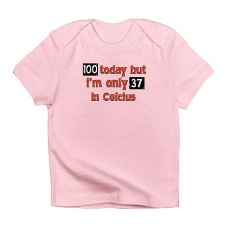 100 year old designs Infant T-Shirt