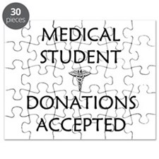 Med Student - Donations Accepted Puzzle