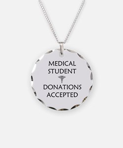 Med Student - Donations Accepted Necklace