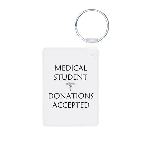Med Student - Donations Accepted Aluminum Photo Ke