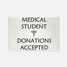 Med Student - Donations Accepted Rectangle Magnet