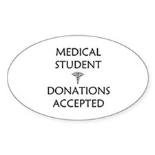 Med Student - Donations Accepted Decal