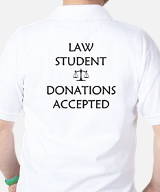 Law Student - Donations Accepted Golf Shirt