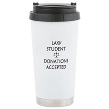 Law Student - Donations Accepted Travel Mug