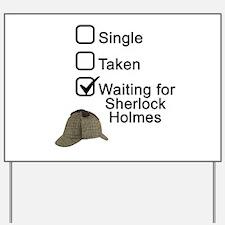 Waiting for Sherlock Yard Sign