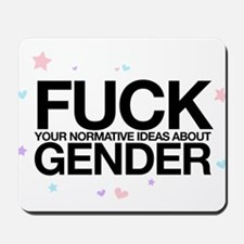 F*CK GENDER Mousepad