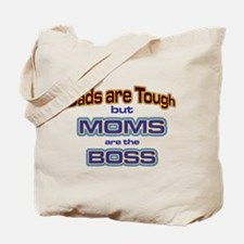 Moms are the Boss Tote Bag