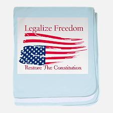Legalize Freedom, Restore the Constiution baby bla