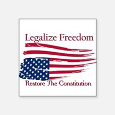 Legalize Freedom, Restore the Constiution Square S