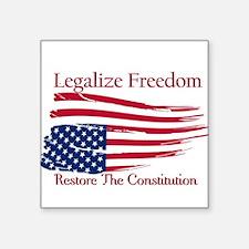 Legalize Freedom, Restore the Constiution Square S