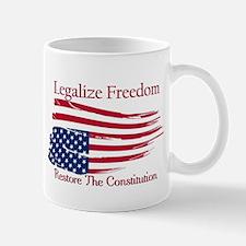 Legalize Freedom, Restore the Constiution Mug
