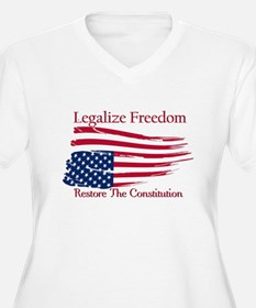 Legalize Freedom, Restore the Constiution T-Shirt