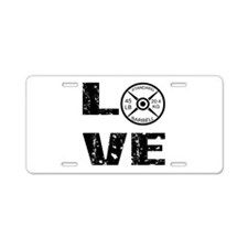 Love Lifting Weights Aluminum License Plate