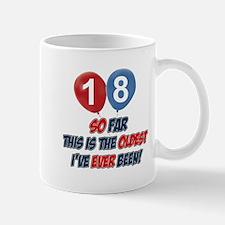 Gifts for the individual turning 18 Mug