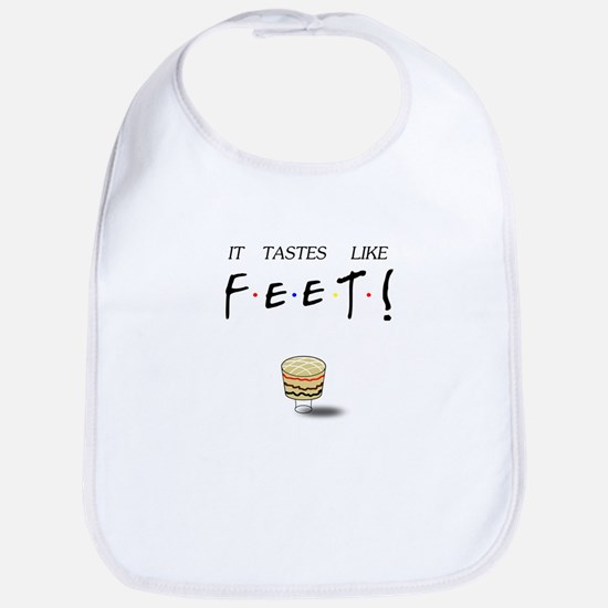 Friends Ross It Tastes Like Feet! Bib