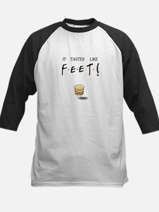 Friends Ross It Tastes Like Feet! Kids Baseball Je