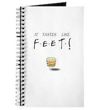 Friends Ross It Tastes Like Feet! Journal