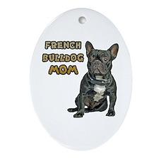 French Bulldog Mom Ornament (Oval)