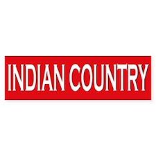 Indian Country Bumper Bumper Sticker